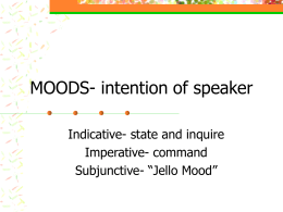 MOODS- intention of speaker