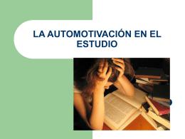 LA AUTOMOTIVACIÓN EN EL ESTUDIO