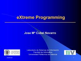 Extreme Programming - Universidad Politécnica de Valencia