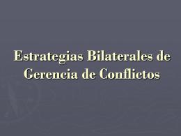 EstrategiasBilateralesdeGerenciadeConflictos