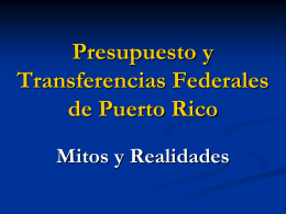 Presupuesto y Transferencias Federales en P.R.