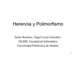 Herencia y Polimorfismo - Universidad Politécnica de Madrid