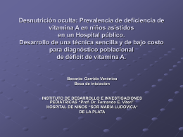 Desnutrición oculta: Prevalencia de deficiencia de vitamina A en