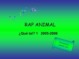 RAP ANIMAL