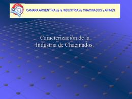 Breve reseña histórica - CAICHA - Cámara Argentina de la Industria