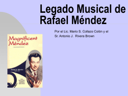 Legado Musical de Rafaél Méndez