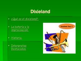 Dixieland.