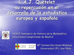L.A.J. Quetelet, su repercusión en el desarrollo de la estadística