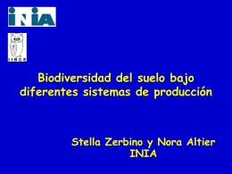 Stella Zerbino y Nora Altier INIA Biodiversidad del suelo bajo