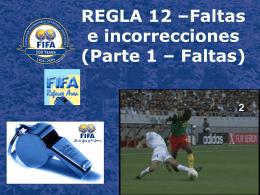 Regla 12 – Faltas e Incorrecciones (P-1)