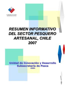 resumen informativo del sector pesquero artesanal, chile 2007