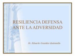 RESILIENCIA DEFENSA ANTE LA ADVERSIDAD - FMVZ-UNAM