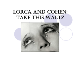 LEONARD COHEN AND LORCA: TAKE THIS WALTZ