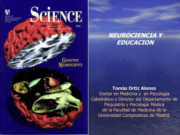 NEUROCIENCIA Y VALORES Tomás Ortiz Alonso
