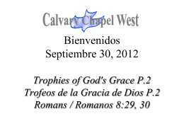 Romanos 8:30 - Calvary Chapel West