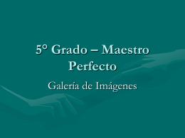 05° Grado – Maestro Perfecto