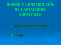 diseño y construcción de captaciones especiales