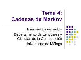 Tema 4: Cadenas de Markov - Departamento de Lenguajes y