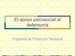 Presentación. Apoyo psicosocioal al defesor/a.