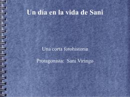 un dia en la vida de Sani
