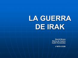LA GUERRA DE IRAK - Historia del mundo contemporáneo