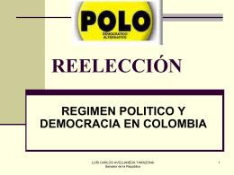 reelección regimen politico y democracia en colombia