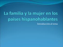 La familia y la mujer en los paises hispanohablantes