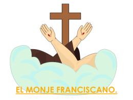 El monje franciscano – Lupe Beltrán