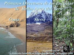 Primeros Directores de BELLAS ARTES – Selva, Sierra y Costa