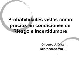 Probabilidades vistas como precios en condiciones de Riesgo e