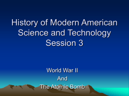 History of Modern American Science and Technology Session 3