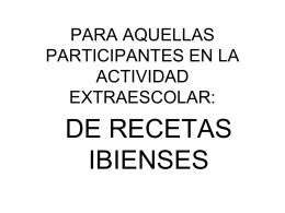 PARA AQUELLAS PARTICIPANTES EN LA ACTIVIDAD