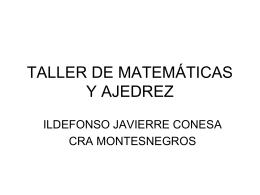 TALLER DE MATEMÁTICAS Y AJEDREZ