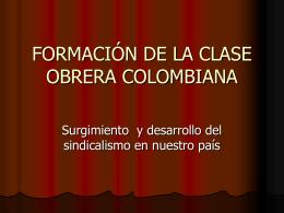FORMACIÓN DE LA CLASE OBRERA COLOMBIANA