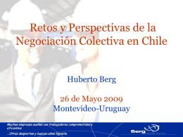 Retos y perspectivas: la negociación colectiva en Chile: Dr. Huberto