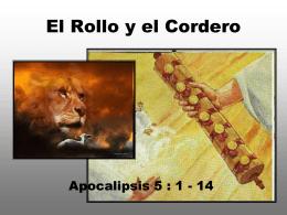 8. el rollo y el cordero - Iglesia Cristiana La Serena