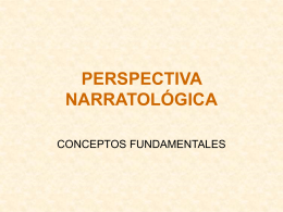 PERSPECTIVA NARRATOLÓGICA