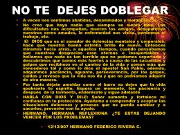 """no te dejes doblegar - """"El Portador de las Buenas Nuevas"""" 103.3 FM"""