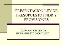 PRESENTACION LEY DE PRESUPUESTO FNDR Y PROVISIONES