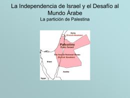 La Independencia de Israel y el Desafio al Mundo Árabe
