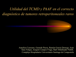 Utilidad del TCMD y PAAF en el correcto diagnóstico de tumores