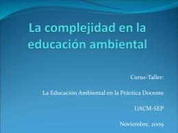 Sesión 1. La complejidad en la educación ambiental