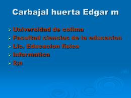 Carbajal huerta Edgar m