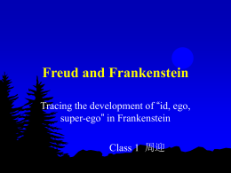 Freud and Frankenstein