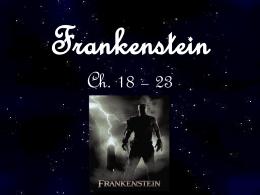 Frankenstein Ch. 18