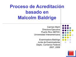 Proceso de Acreditación basado en Malcolm Baldrige
