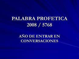PROYECCION PROFETICA 2008 / 5768