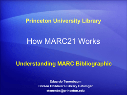 How MARC works : understanding MARC bibliographic
