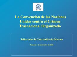 La Convención de las Naciones Unidas contra el Crimen
