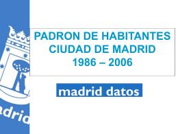 PADRON DE HABITANTES DE LA CIUDAD DE MADRID